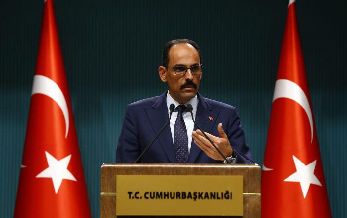 Kalın: DEAŞ'la mücadele sadece Türkiye'nin sorumluluğunda değil