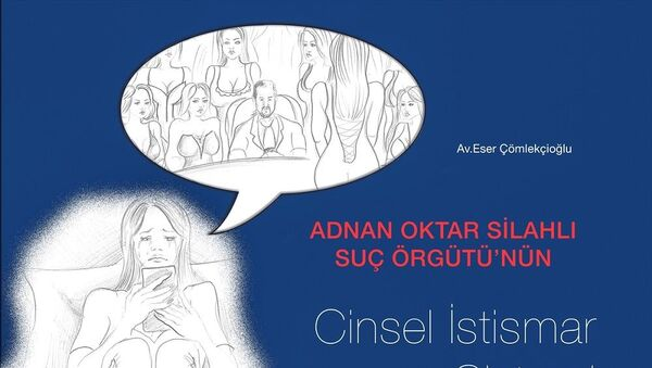 'Adnan Oktar Suç Örgütü'nün Cinsel İstismar Sistemi' adlı kitapçık - Sputnik Türkiye