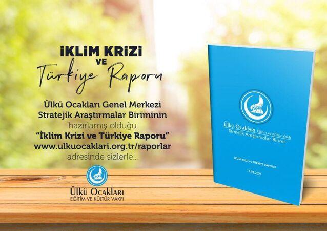 Ülkü Ocakları, 'İklim Krizi ve Türkiye Raporu' hazırladı