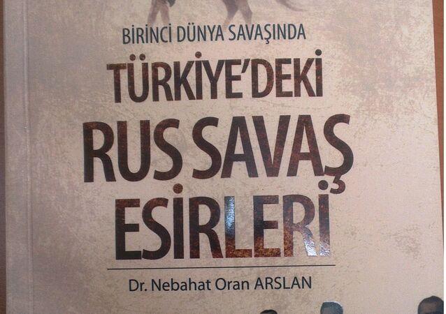 Birinci Dünya Savaşında Türkiye'deki Rus savaş eserleri KİTAP