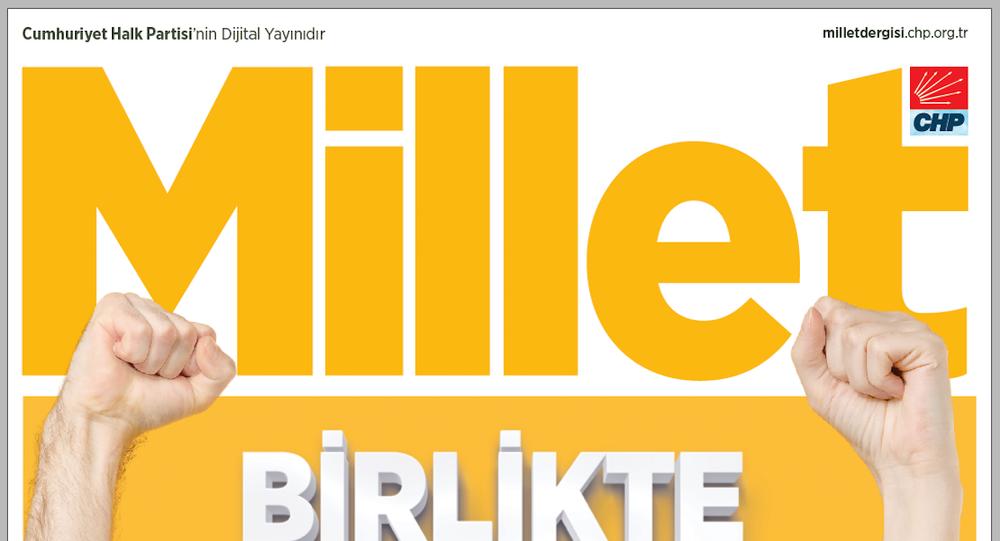 CHP'nin yeni dijital dergisi Millet