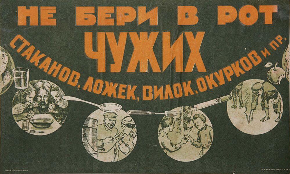 'Başkasına ait bardak, kaşık, çatal, sigara v.b. kullanma' yazılı Sovyet pankartı.