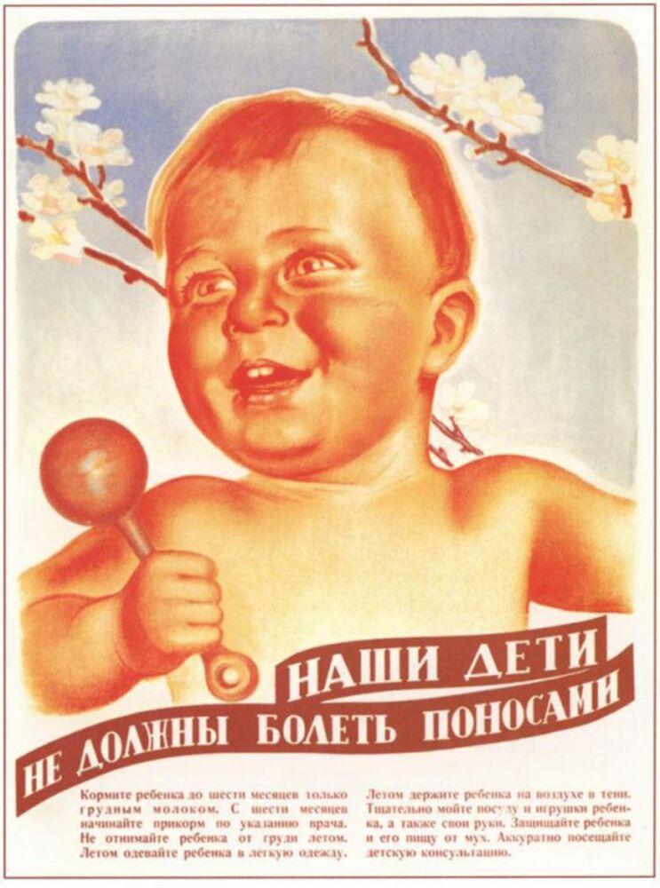 'Çocuklarımız ishal olmamalı' yazılı Sovyet pankartı.